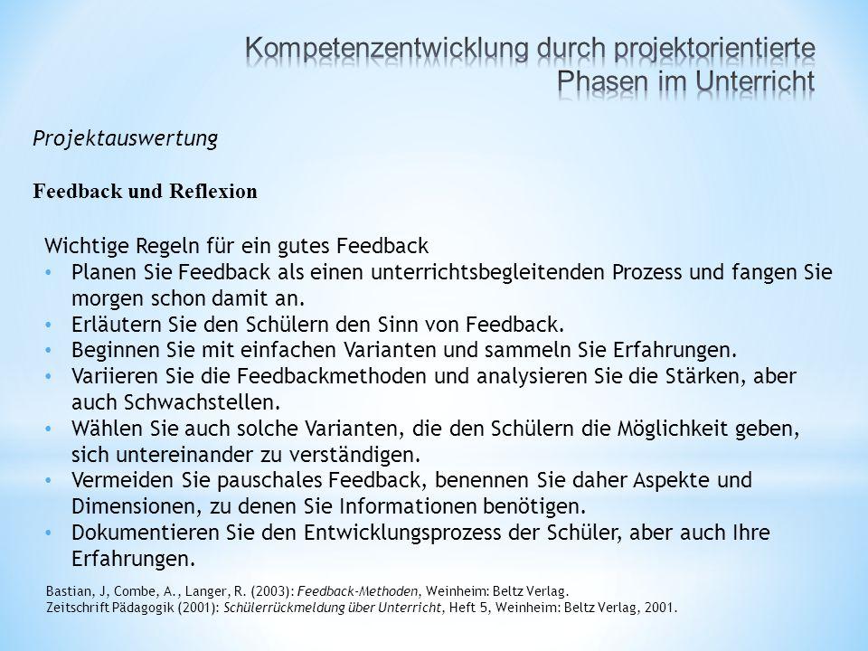 Projektauswertung Feedback und Reflexion Bastian, J, Combe, A., Langer, R.