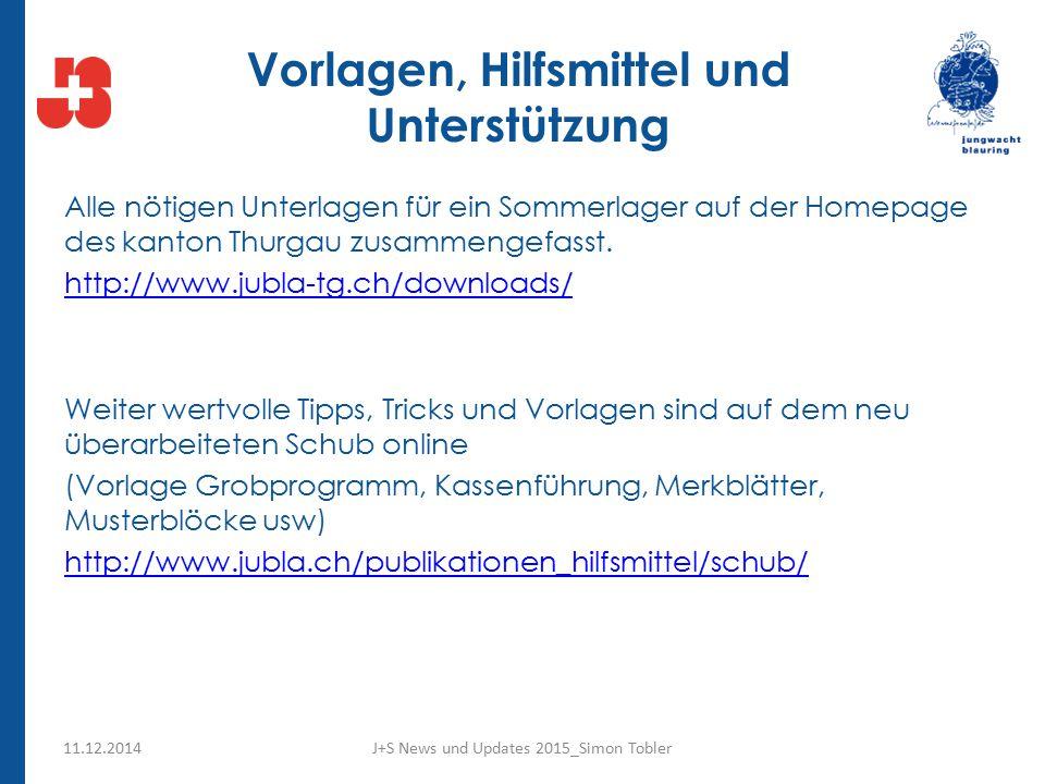Vorlagen, Hilfsmittel und Unterstützung Alle nötigen Unterlagen für ein Sommerlager auf der Homepage des kanton Thurgau zusammengefasst.