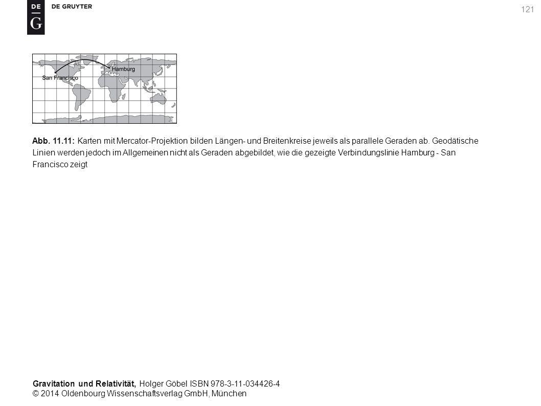 Gravitation und Relativität, Holger Göbel ISBN 978-3-11-034426-4 © 2014 Oldenbourg Wissenschaftsverlag GmbH, München 121 Abb. 11.11: Karten mit Mercat