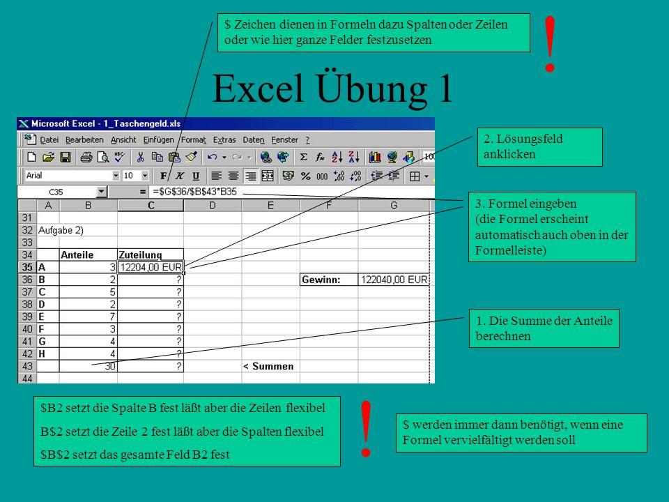 Excel Übung 1 2.Lösungsfeld anklicken 3.