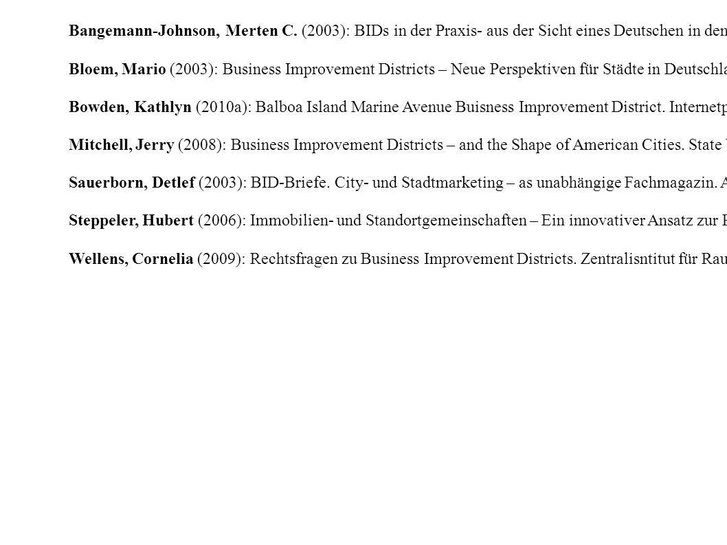 Bangemann-Johnson, Merten C. (2003): BIDs in der Praxis- aus der Sicht eines Deutschen in den USA.