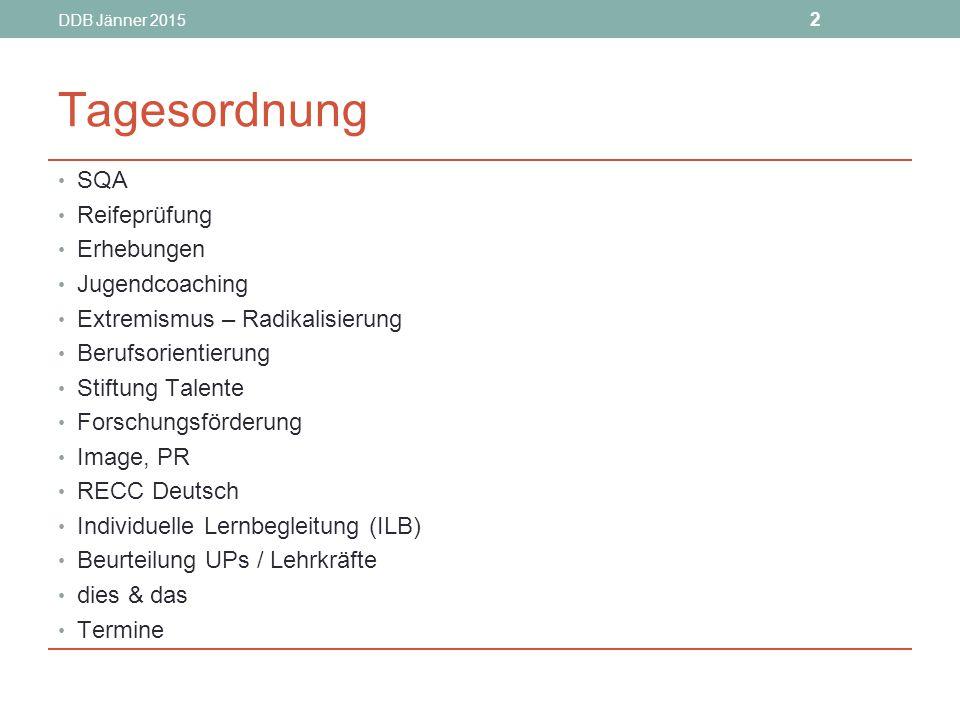 DDB Jänner 2015 23 dies & das Bitte: Religionsstatistik (nur SOKRATES-Statistik) an den LSR schicken – nicht an FI Huemer neue Formblätter (s.