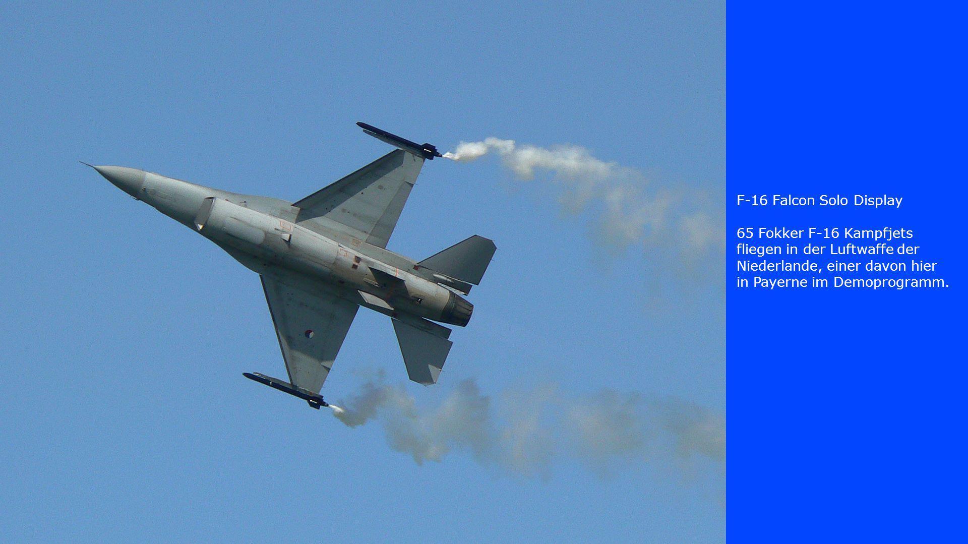 F-16 Falcon Solo Display 65 Fokker F-16 Kampfjets fliegen in der Luftwaffe der Niederlande, einer davon hier in Payerne im Demoprogramm.