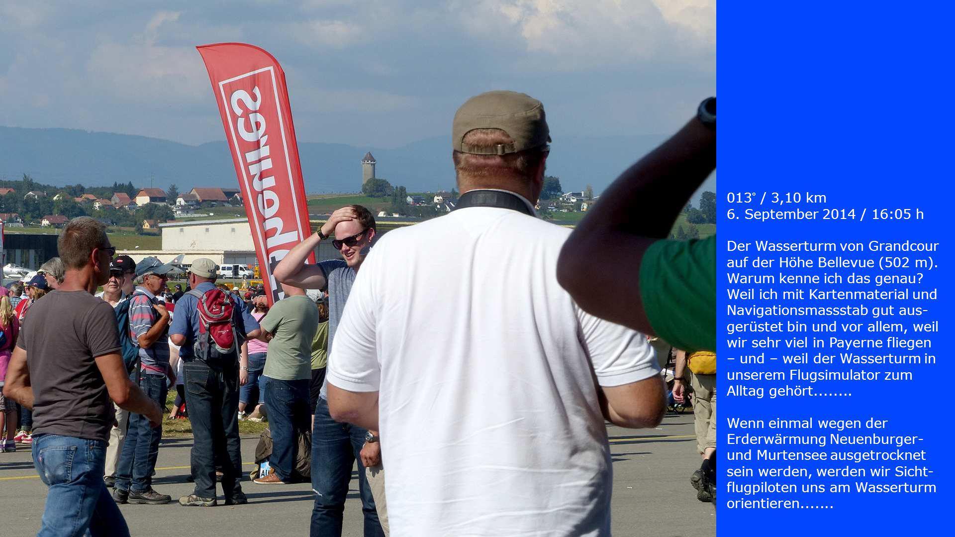 013° / 3,10 km 6. September 2014 / 16:05 h Der Wasserturm von Grandcour auf der Höhe Bellevue (502 m). Warum kenne ich das genau? Weil ich mit Kartenm