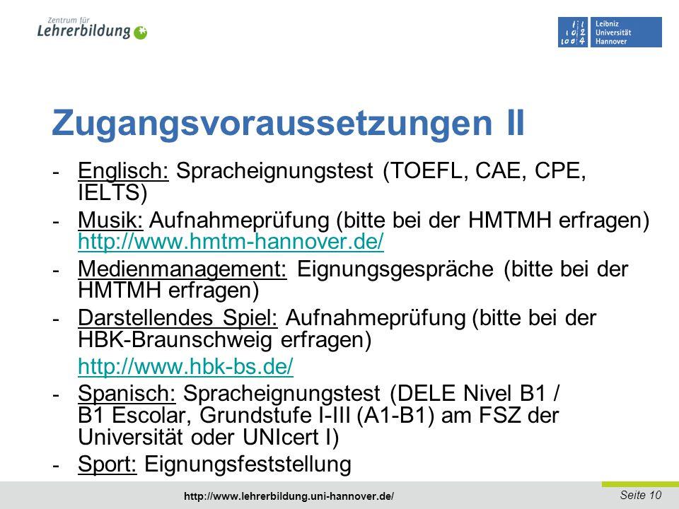 Seite 11 http://www.lehrerbildung.uni-hannover.de/ http://www.uni- hannover.de/de/studium/immatrikulation/index.php