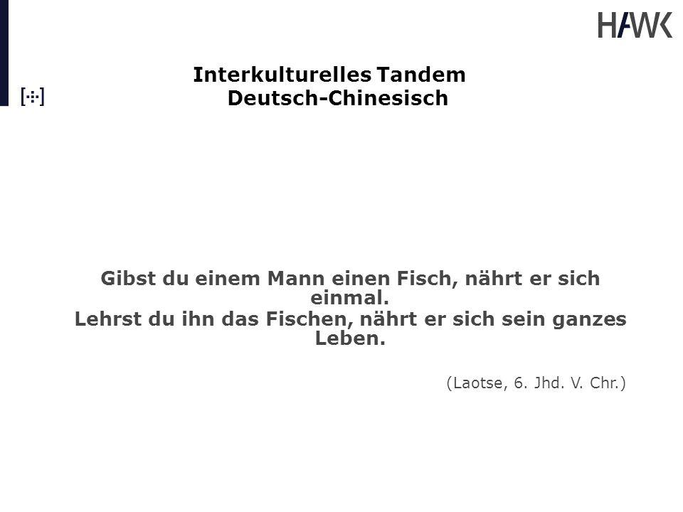 """Interkulturelles Tandem Deutsch-Chinesisch Chinesischer Lerner: """"Zeit ist Geld, stimmt das."""