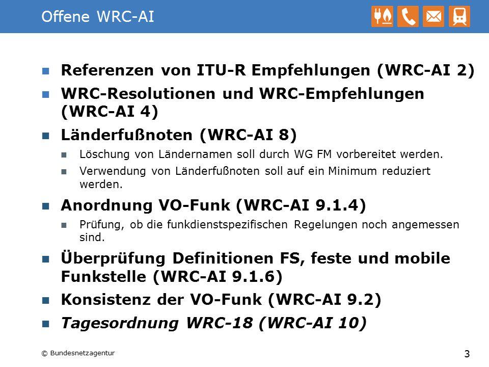 WRC-AI 1.1 – Mobiles Breitband Position zu einzelnen Frequenzbereichen Unterstützt 1452-1492 MHz 3400-3800 MHz Diskussionsbedarf 1427-1452 MHz Nicht unterstützt 470-694 MHz 1300-1400 MHz 1400-1427 MHz 1492-1525 MHz 1695-1710 MHz 14 2025-2110 / 2200-2290 MHz 2700-2900 MHz 3800-4200 MHz 4400-5000 MHz 5350-5470 MHz >5800 MHz © Bundesnetzagentur
