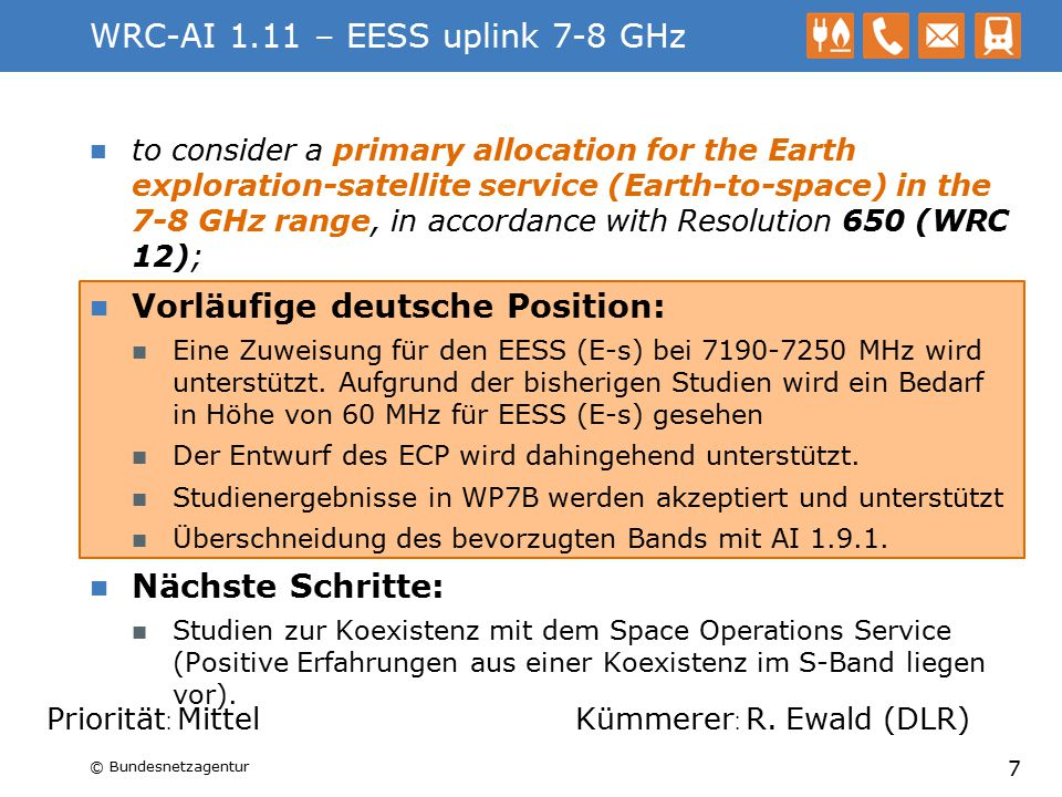 WRC-AI 1.11 – EESS uplink 7-8 GHz to consider a primary allocation for the Earth exploration-satellite service (Earth-to-space) in the 7-8 GHz range,