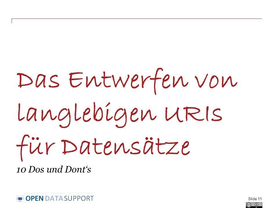 Das Entwerfen von langlebigen URIs für Datensätze 10 Dos und Dont's Slide 11