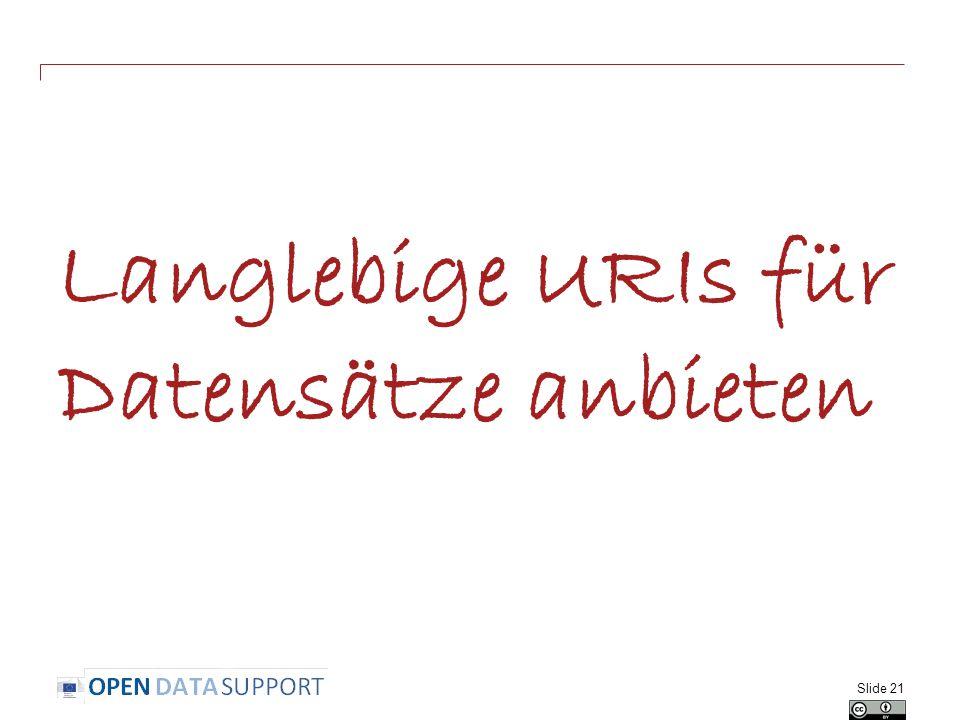 Langlebige URIs für Datensätze anbieten Slide 21