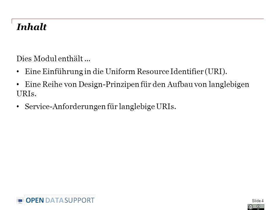 Inhalt Dies Modul enthält... Eine Einführung in die Uniform Resource Identifier (URI). Eine Reihe von Design-Prinzipen für den Aufbau von langlebigen