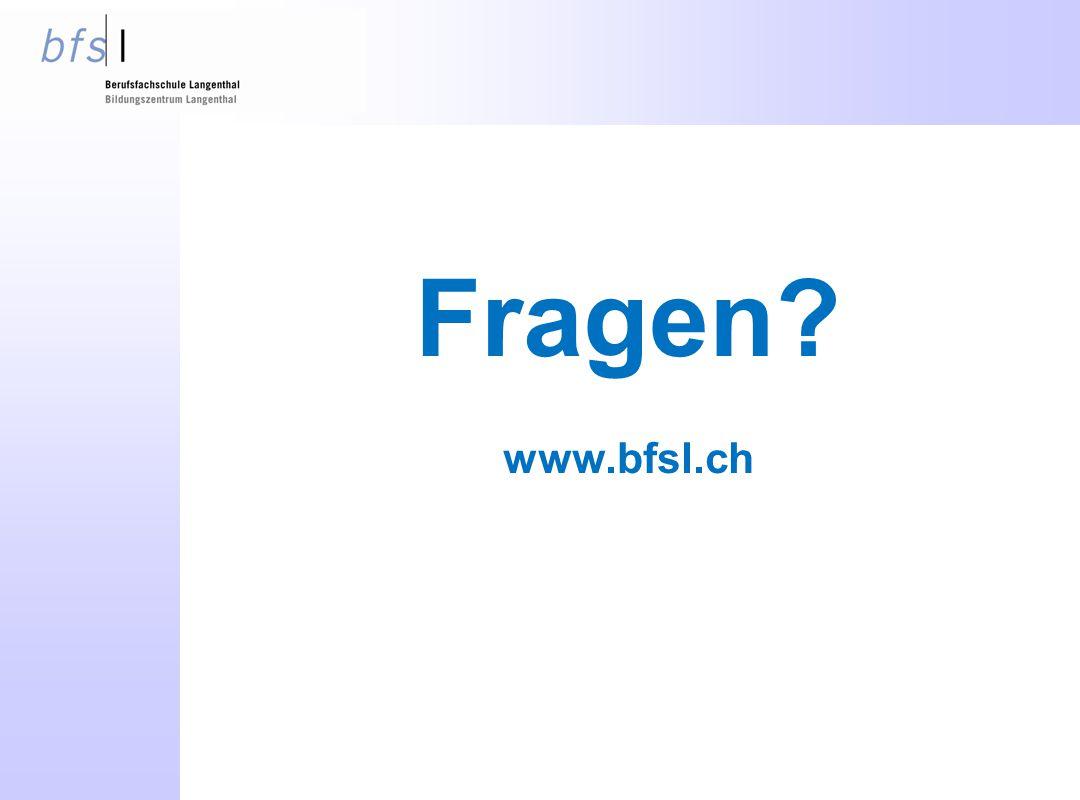 Fragen? www.bfsl.ch