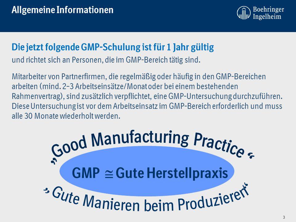 Allgemeine Informationen Die jetzt folgende GMP-Schulung ist für 1 Jahr gültig und richtet sich an Personen, die im GMP-Bereich tätig sind.