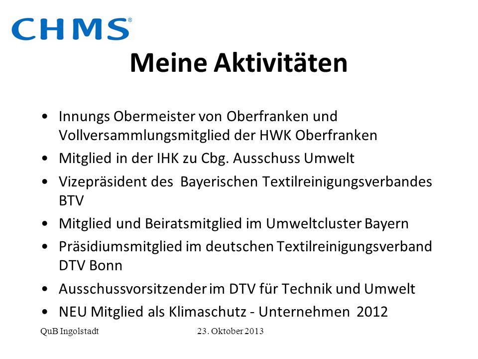 Meine Aktivitäten Innungs Obermeister von Oberfranken und Vollversammlungsmitglied der HWK Oberfranken Mitglied in der IHK zu Cbg. Ausschuss Umwelt Vi