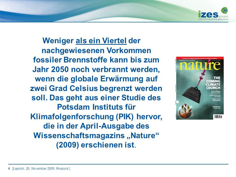 35 [Leprich, 26. November 2009, Rostock ] 3. Umsetzungsakteure einer neuen Energiepolitik