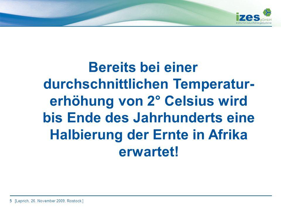 6 [Leprich, 26. November 2009, Rostock ] World Energy Outlook der IEA 2009 Quelle: IEA 2009