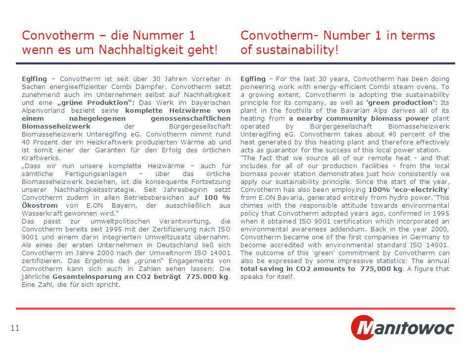 Eglfing – Convotherm ist seit über 30 Jahren Vorreiter in Sachen energieeffizienter Combi Dämpfer. Convotherm setzt zunehmend auch im Unternehmen selb