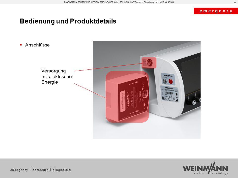 Bedienung und Produktdetails © WEINMANN GERÄTE FÜR MEDIZIN GMBH+CO.KG, Autor: TFL, MEDUMAT Transport Einweisung nach MPG, 08.10.2008  Anschlüsse 11 V