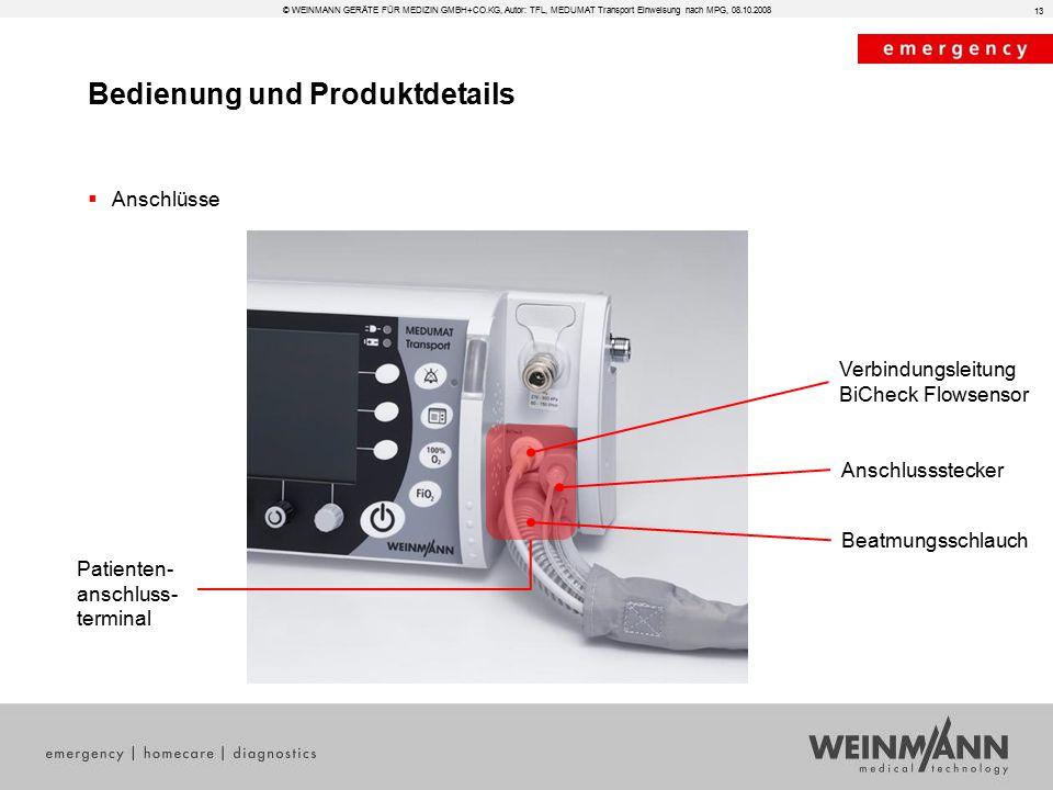 Bedienung und Produktdetails © WEINMANN GERÄTE FÜR MEDIZIN GMBH+CO.KG, Autor: TFL, MEDUMAT Transport Einweisung nach MPG, 08.10.2008  Anschlüsse 13 V