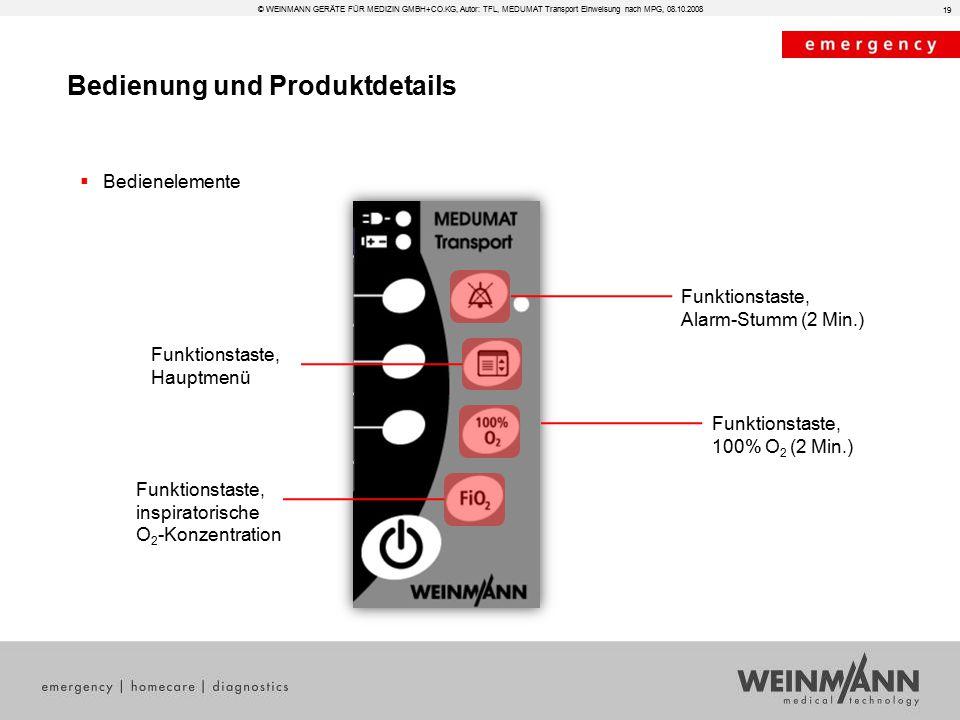 Bedienung und Produktdetails © WEINMANN GERÄTE FÜR MEDIZIN GMBH+CO.KG, Autor: TFL, MEDUMAT Transport Einweisung nach MPG, 08.10.2008  Bedienelemente