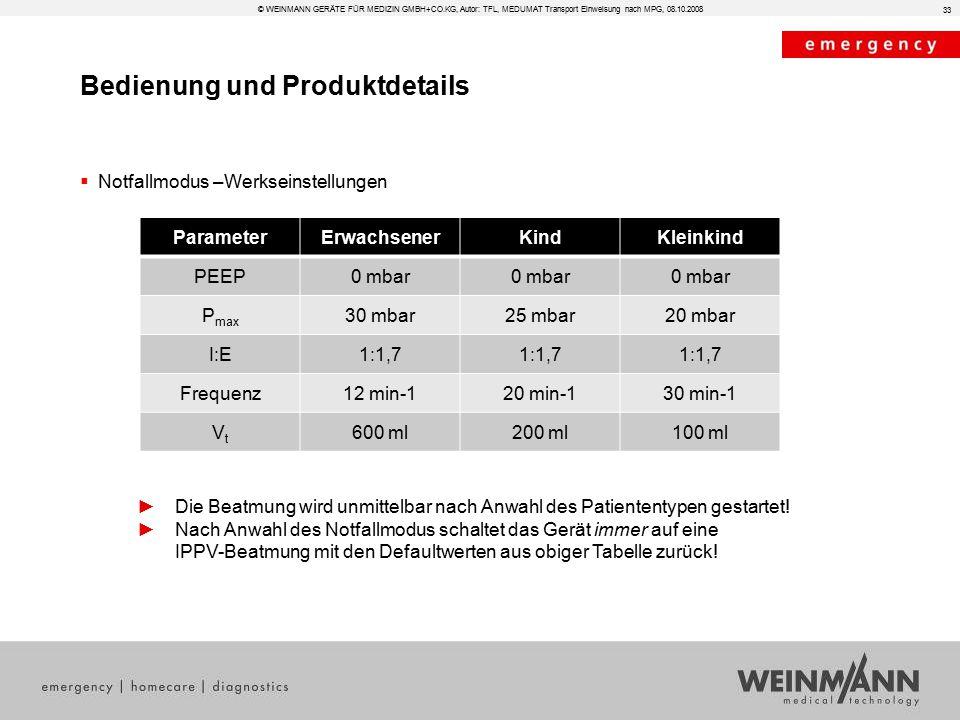 Bedienung und Produktdetails © WEINMANN GERÄTE FÜR MEDIZIN GMBH+CO.KG, Autor: TFL, MEDUMAT Transport Einweisung nach MPG, 08.10.2008  Notfallmodus –W