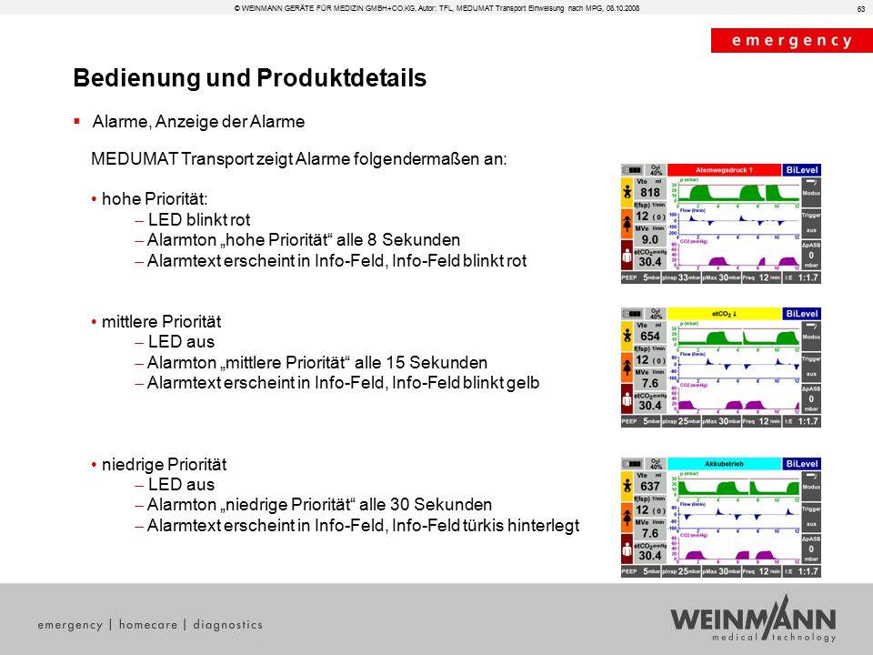 Bedienung und Produktdetails © WEINMANN GERÄTE FÜR MEDIZIN GMBH+CO.KG, Autor: TFL, MEDUMAT Transport Einweisung nach MPG, 08.10.2008  Alarme, Anzeige