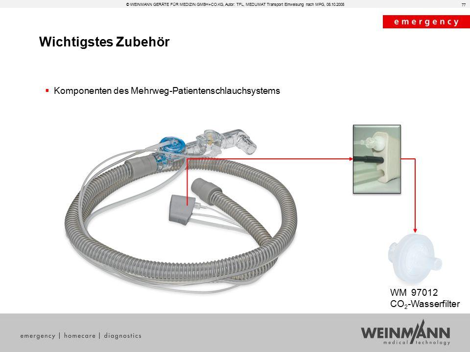 Wichtigstes Zubehör © WEINMANN GERÄTE FÜR MEDIZIN GMBH+CO.KG, Autor: TFL, MEDUMAT Transport Einweisung nach MPG, 08.10.2008  Komponenten des Mehrweg-