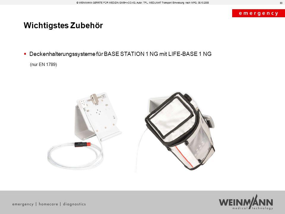  Deckenhalterungssysteme für BASE STATION 1 NG mit LIFE-BASE 1 NG (nur EN 1789) 83 Wichtigstes Zubehör © WEINMANN GERÄTE FÜR MEDIZIN GMBH+CO.KG, Auto
