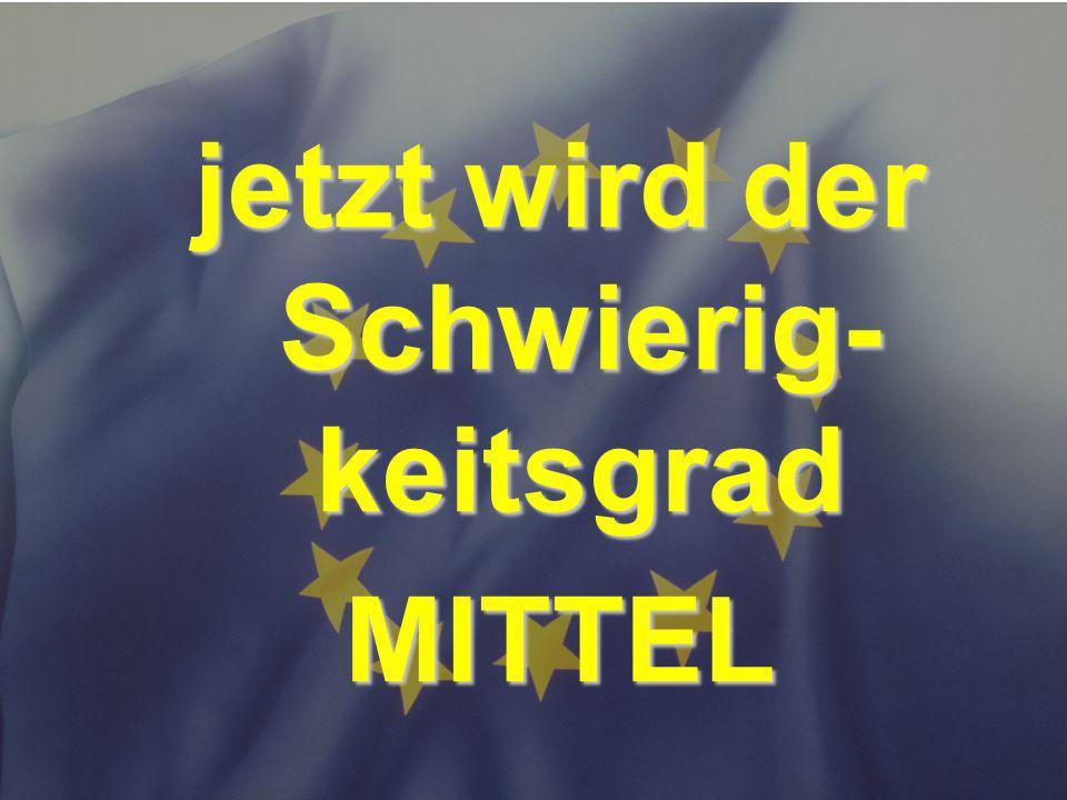 © Stefan Mayer / EK 2010 mittel jetzt wird der Schwierig- keitsgrad MITTEL