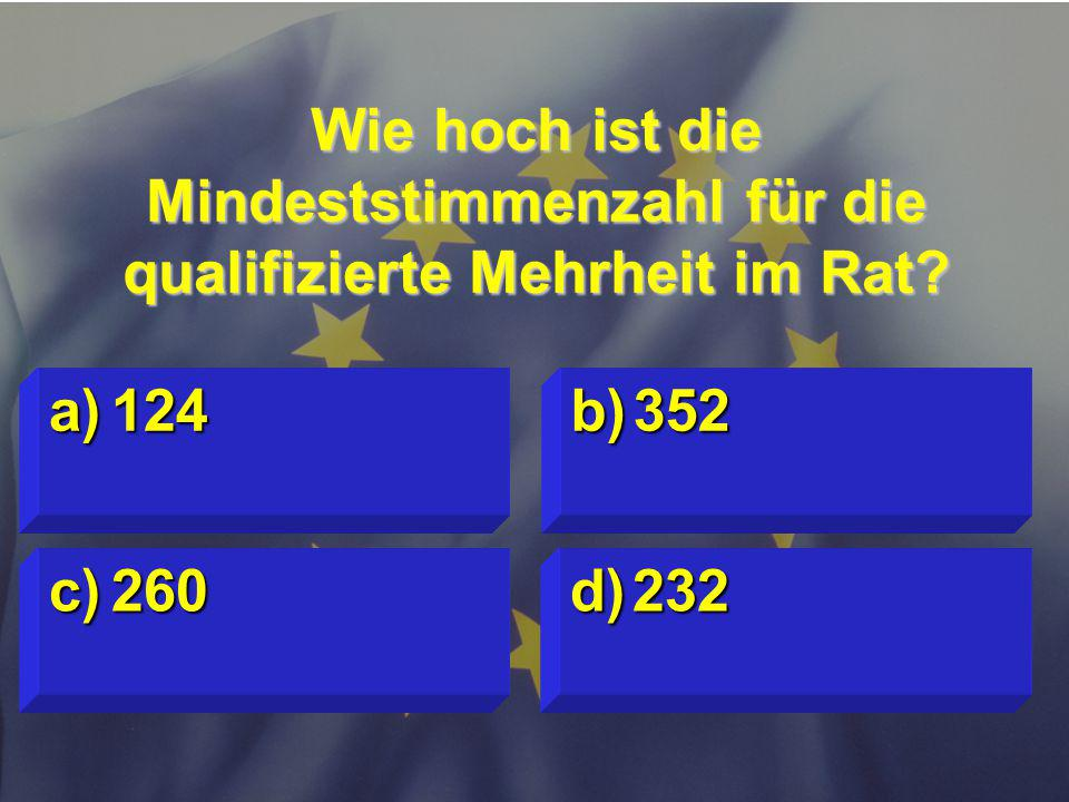 © Stefan Mayer / EK 2010 Wie hoch ist die Mindeststimmenzahl für die qualifizierte Mehrheit im Rat.