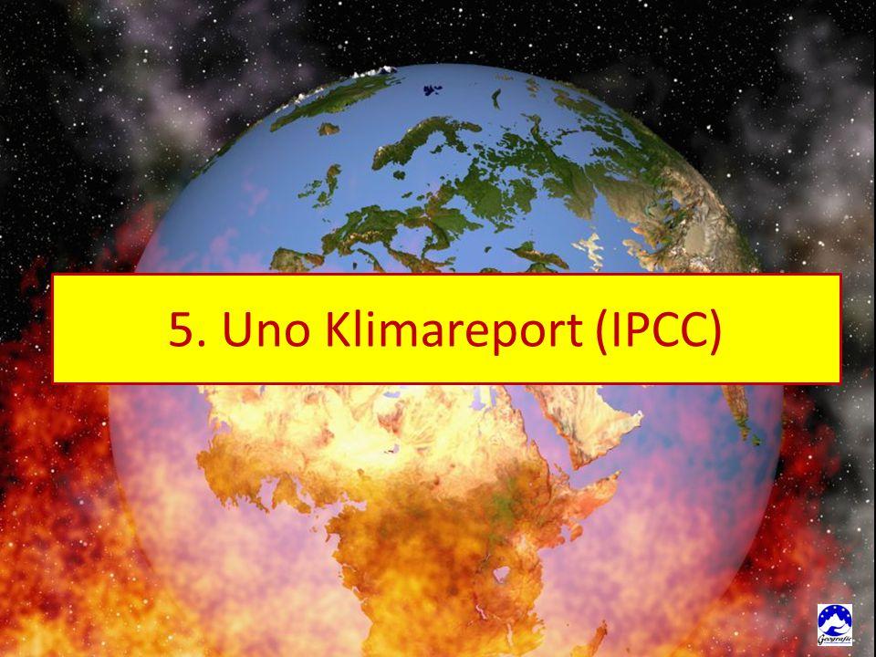 5. Uno Klimareport (IPCC)