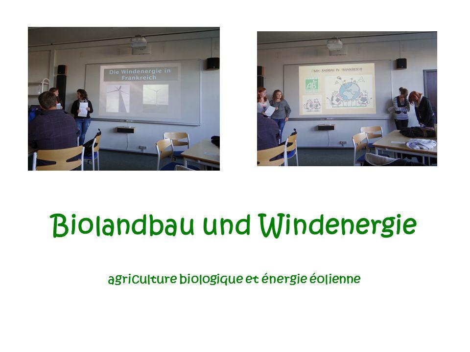 Biolandbau und Windenergie agriculture biologique et énergie éolienne