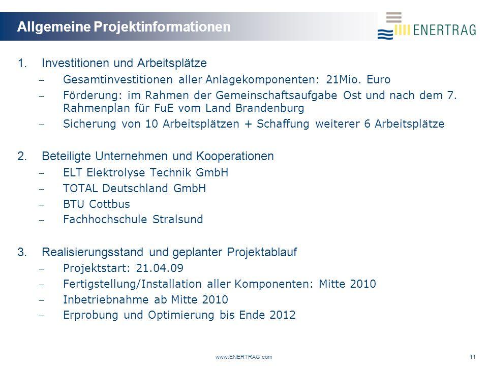 Allgemeine Projektinformationen 1.Investitionen und Arbeitsplätze Gesamtinvestitionen aller Anlagekomponenten: 21Mio.
