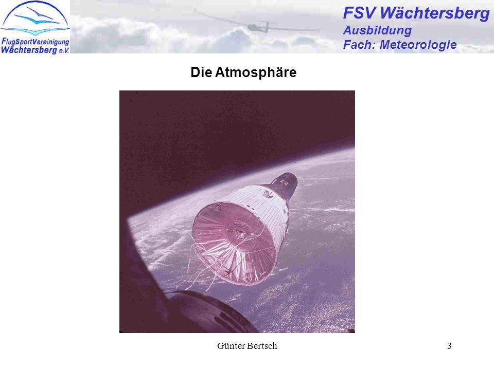 Günter Bertsch3 FSV Wächtersberg Ausbildung Fach: Meteorologie Die Atmosphäre
