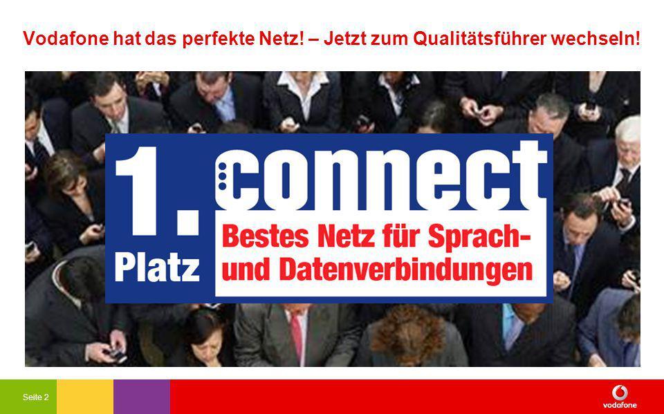 Seite 2 Vodafone hat das perfekte Netz! – Jetzt zum Qualitätsführer wechseln!