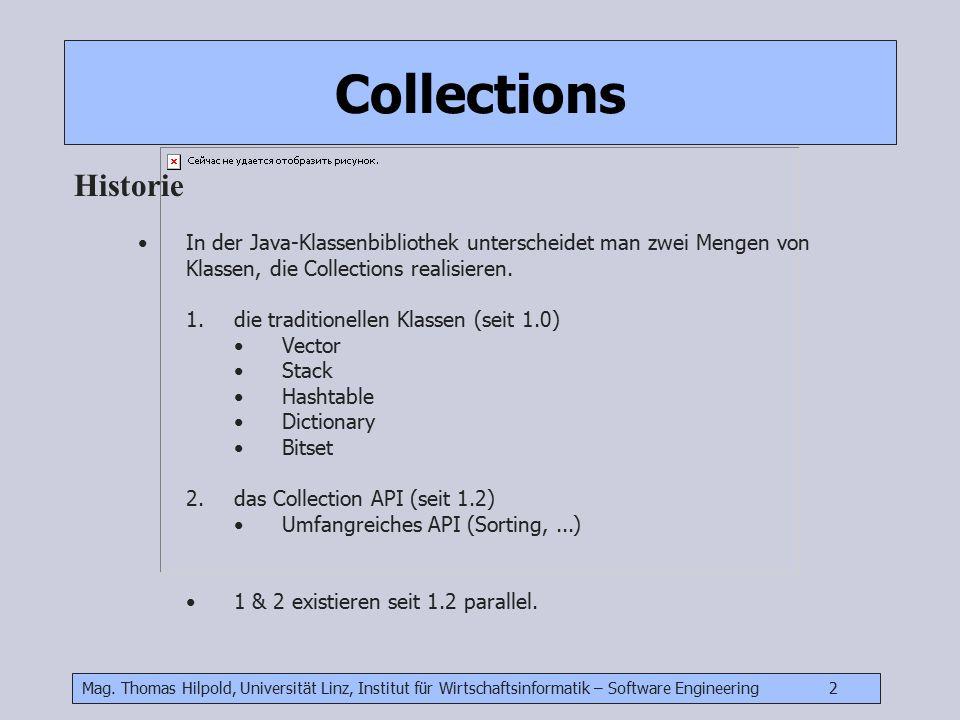 Mag. Thomas Hilpold, Universität Linz, Institut für Wirtschaftsinformatik – Software Engineering 2 In der Java-Klassenbibliothek unterscheidet man zwe