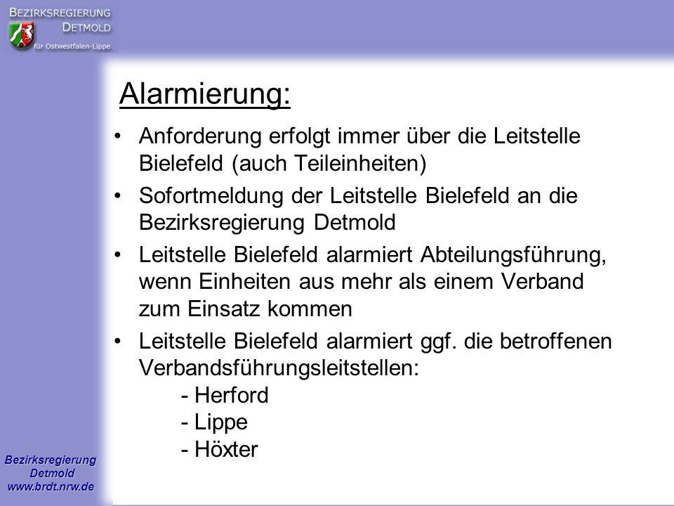Bezirksregierung Detmold www.brdt.nrw.de Alarmierung: Anforderung erfolgt immer über die Leitstelle Bielefeld (auch Teileinheiten) Sofortmeldung der L