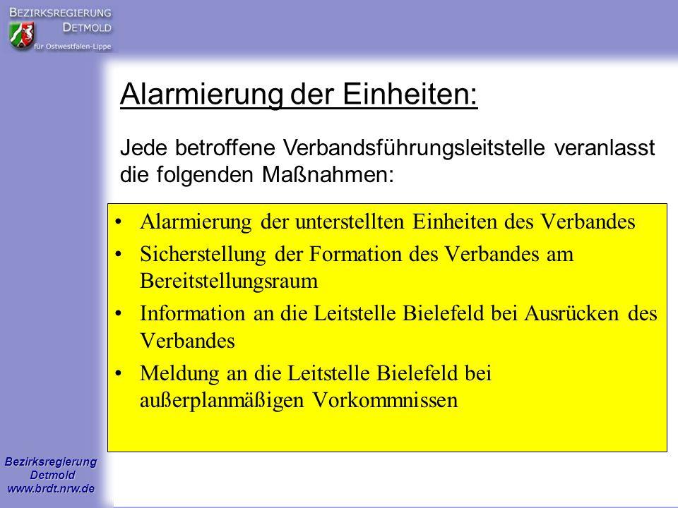 Bezirksregierung Detmold www.brdt.nrw.de Alarmierung der Einheiten: Jede betroffene Verbandsführungsleitstelle veranlasst die folgenden Maßnahmen: Ala