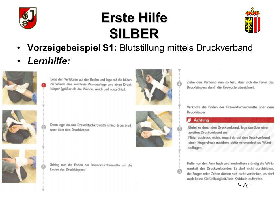 Erste Hilfe SILBER Vorzeigebeispiel S1: Blutstillung mittels Druckverband Lernhilfe: