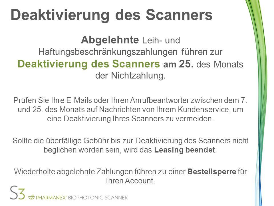 Deaktivierung des Scanners Abgelehnte Leih- und Haftungsbeschränkungszahlungen führen zur Deaktivierung des Scanners am 25.