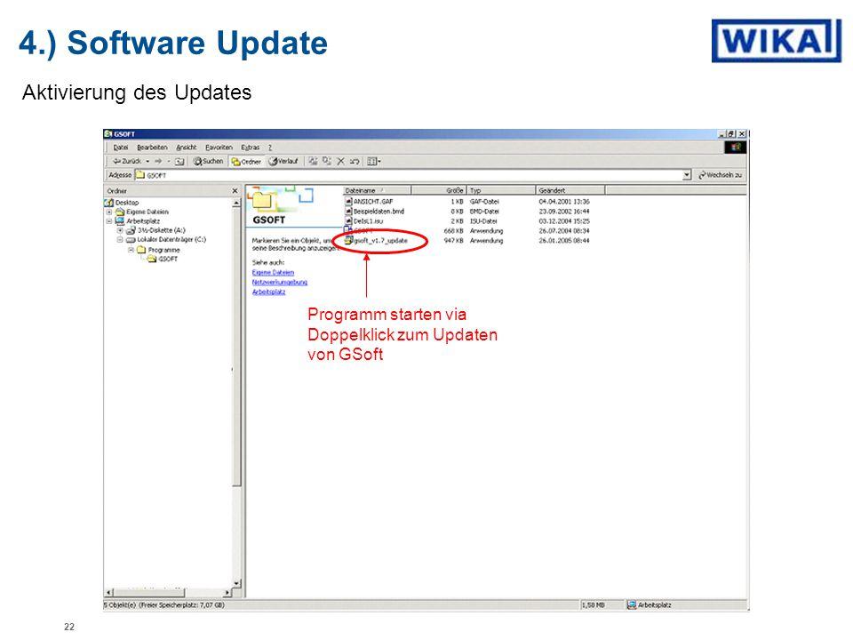 4.) Software Update Aktivierung des Updates Programm starten via Doppelklick zum Updaten von GSoft 22