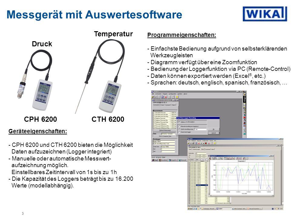 Messgerät mit Auswertesoftware Programmeigenschaften: - Einfachste Bedienung aufgrund von selbsterklärenden Werkzeugleisten - Diagramm verfügt über ei