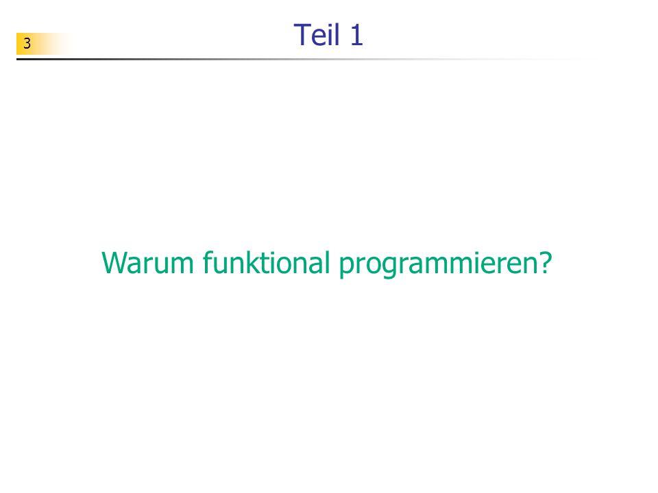 14 Dialog über Seiteneffekte I: Hallo.Ich vertrete hier die imperative Programmierung.