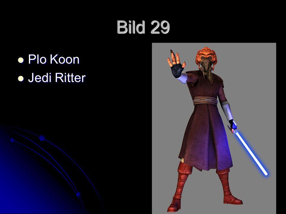 Bild 29 Plo Koon Plo Koon Jedi Ritter Jedi Ritter