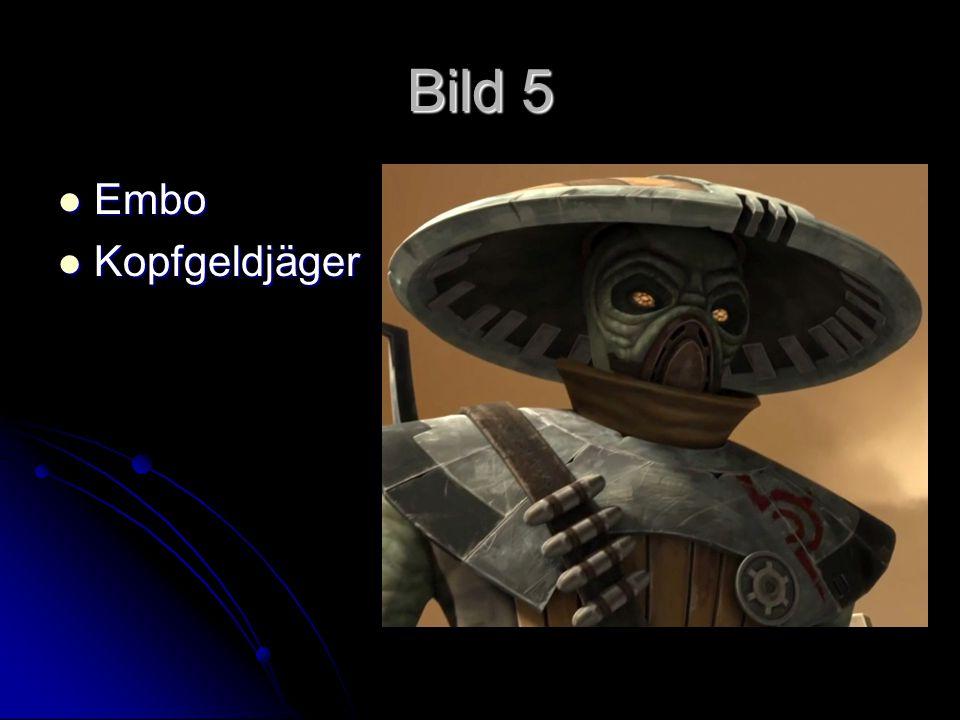 Bild 5 Embo Embo Kopfgeldjäger Kopfgeldjäger