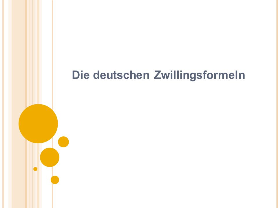 Die deutschen Zwillingsformeln