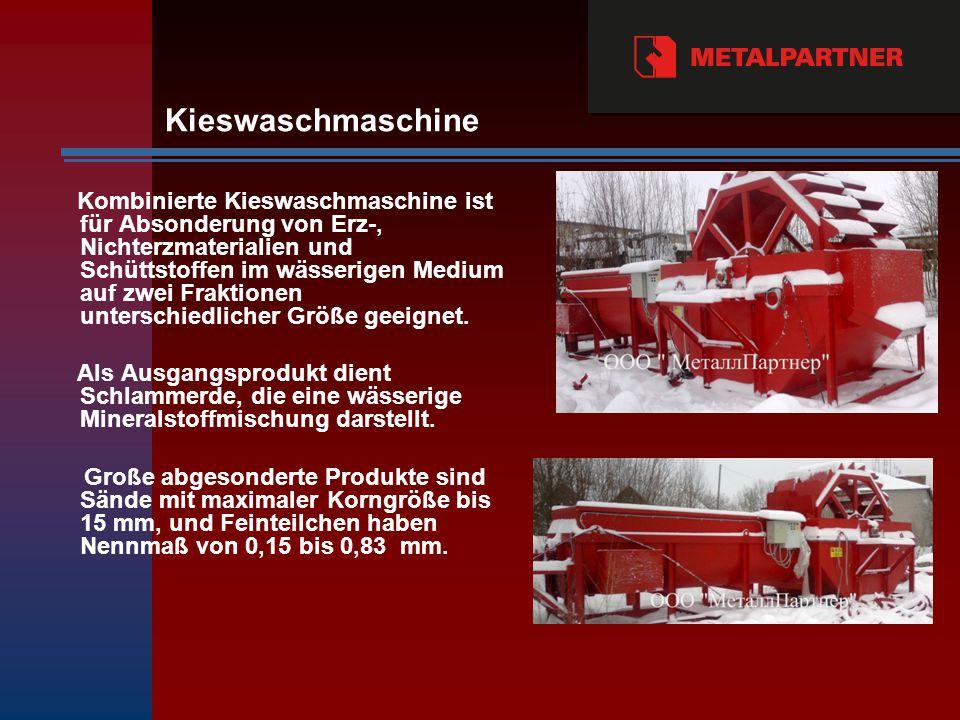 Kombinierte Kieswaschmaschine ist für Absonderung von Erz-, Nichterzmaterialien und Schüttstoffen im wässerigen Medium auf zwei Fraktionen unterschiedlicher Größe geeignet.