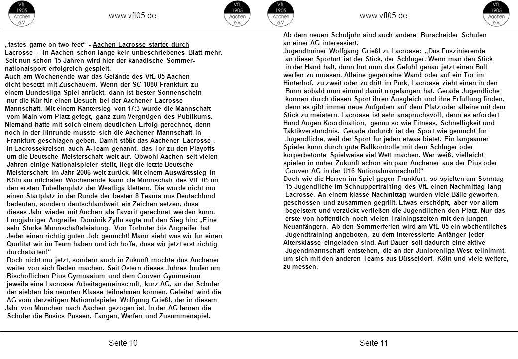 """www.vfl05.de Seite 11Seite 10 ZEICHENERKLÄRUNG Erzeugt: 04.05.2011 04:33 """"fastes game on two feet"""" - Aachen Lacrosse startet durch Lacrosse – in Aache"""