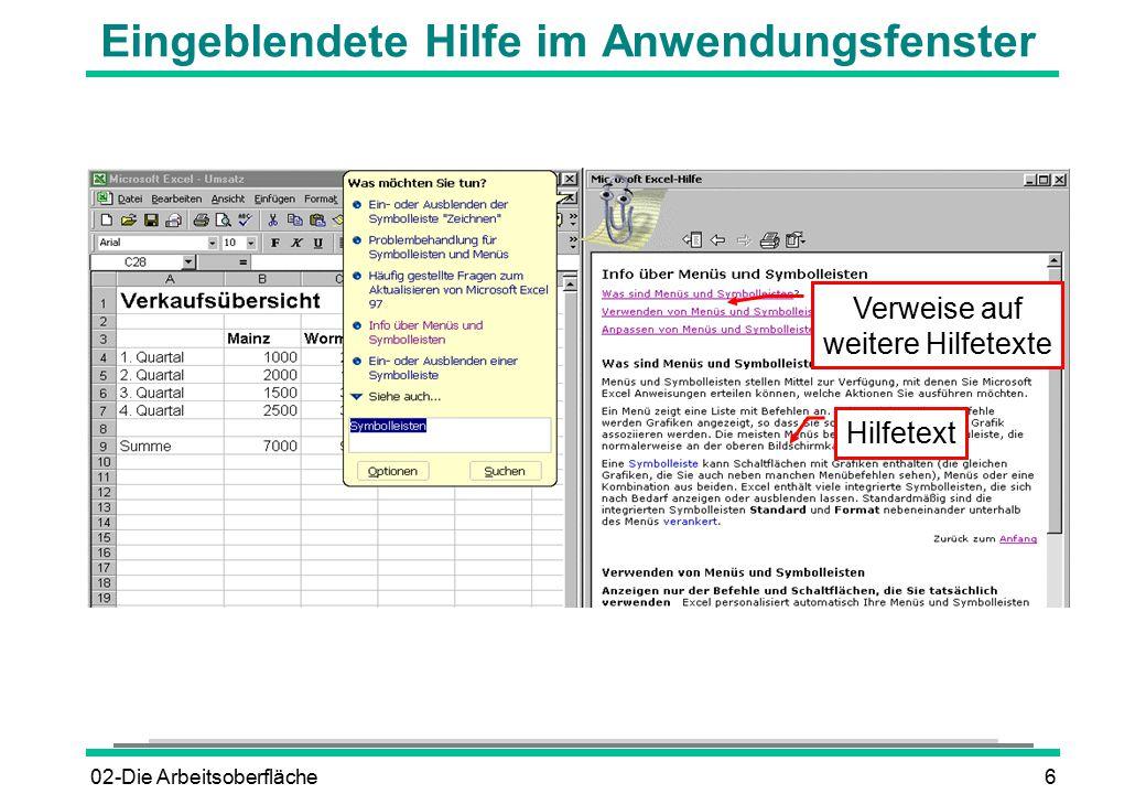 02-Die Arbeitsoberfläche6 Eingeblendete Hilfe im Anwendungsfenster Hilfetext Verweise auf weitere Hilfetexte