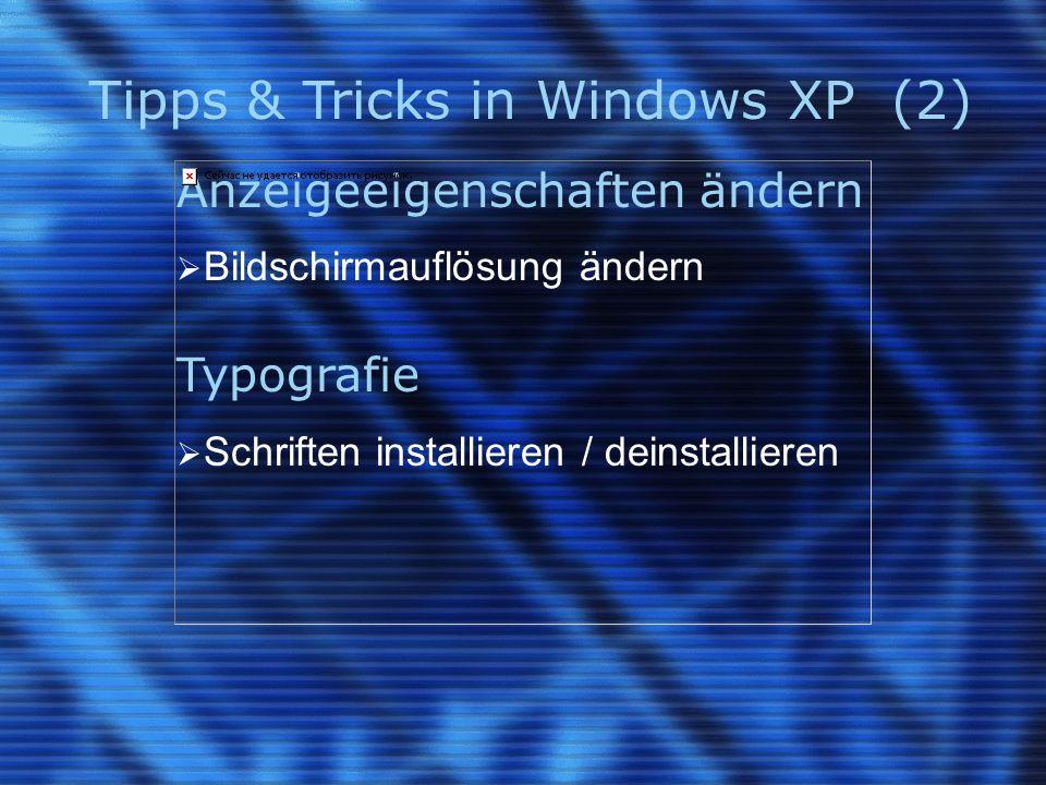 Tipps & Tricks in Windows XP (3) Benutzerverwaltung  Benutzer einrichten Softwarepflege  Windows Updates überprüfen  Programme installieren / deinstallieren